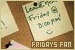 Days of the Week: Fridays